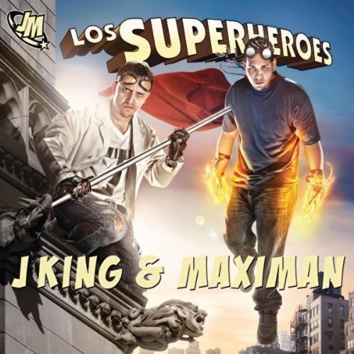 J King & Maximan   Los Superheroes (2010)